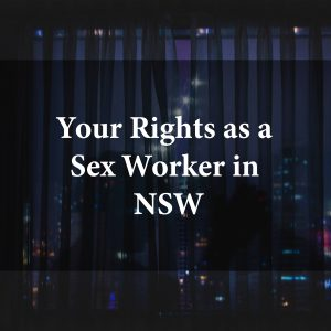 What are Sex Worker Rights in NSW?
